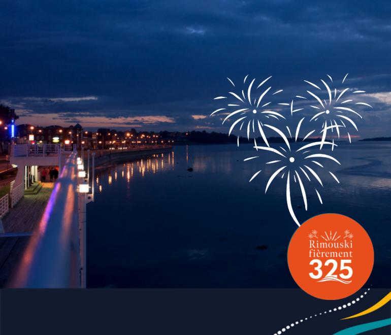 Un spectacle unique, en direct du fleuve Saint-Laurent, pour le 325e anniversaire de Rimouski!